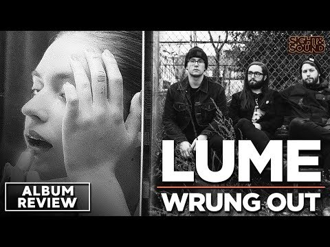 Lume - Wrung Out | Album Review Mp3