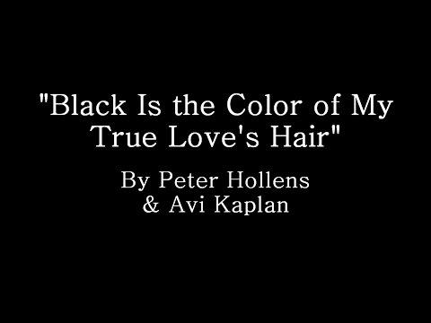 Black is The Color of My True Love's Hair - Peter Hollens & Avi Kaplan (Lyrics)