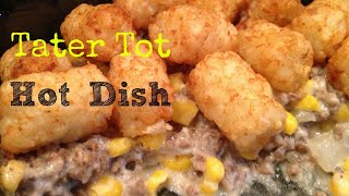 How To Make Tater Tot Hotdish (an American Gnome Favorite)