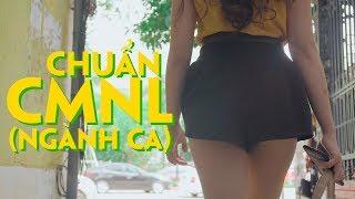 CHUẨN CON MẸ NÓ LUÔN - NGÀNH CA (Okey Dokey PARODY) | Rik x Lil'One | #CCMNL | Bài hát về gái ngành
