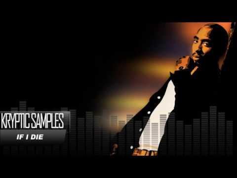 *FREE* 2Pac Type Beat | If I Die | Prod by Kryptic Samples | Oldschool | West Coast | Gangsta