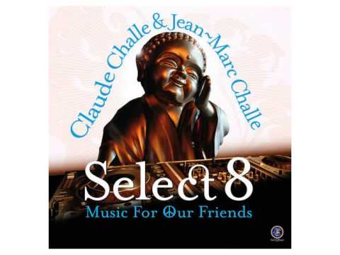 Claude Challe Select 8 - Music for Our Friends (2015) 01.-Thione Seck