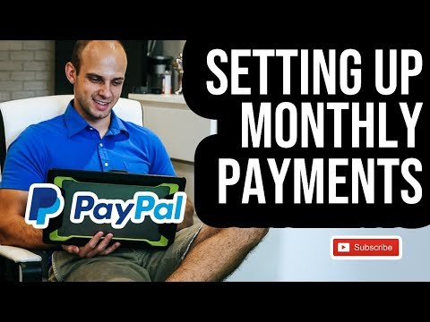 How To Set Up Recurring Payments On Paypal 2019