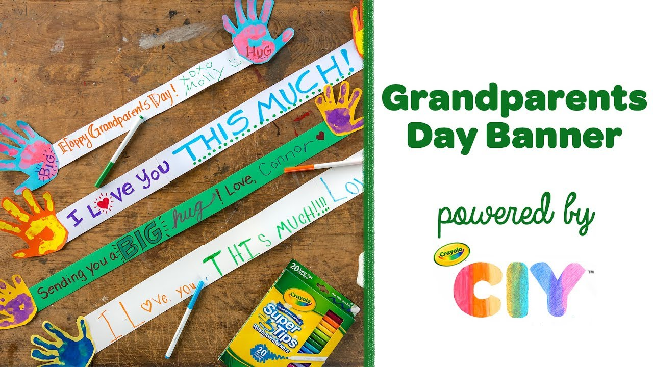 Diy Crayola Grandparents Day Banner Crayola Ciy Create
