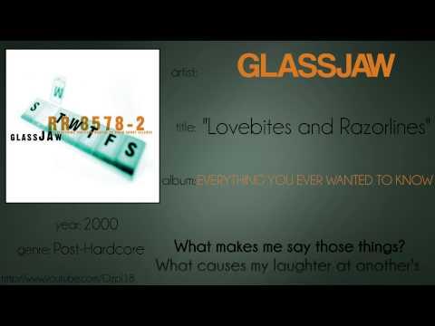 Glassjaw - Lovebites and Razorlines (synced lyrics)