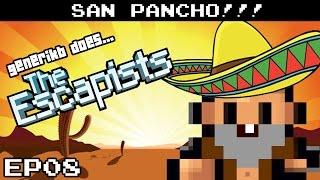 the escapists gameplay s05e08 noooooooooooooooooo san pancho prison