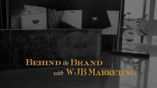 Behind the Brand - With W.J. Bradley Marketing