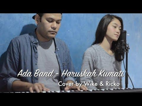 Ada Band - Haruskah ku Mati (COVER) by wike