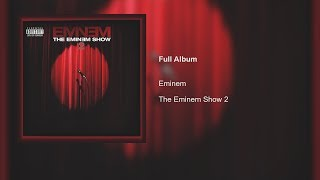 the Eminem Show 2 (Eminem Fanmade Album)