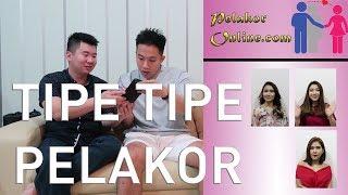 Tipe tipe Pelakor (Types of Mistress)