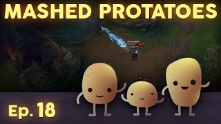 Mashed Protatoes Episode 18