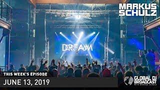 Global DJ Broadcast Markus Schulz 2 Hour Mix (June 13, 2019)