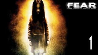 F.E.A.R. - Walkthrough Part 1 Gameplay 1080p HD 60FPS PC