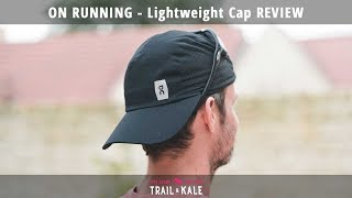 On running Lightweight cap review