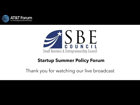 Small Business & Entrepreneurship Council Startup Summer Policy Forum