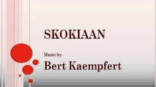 Bert Kaempfert - Skokiaan