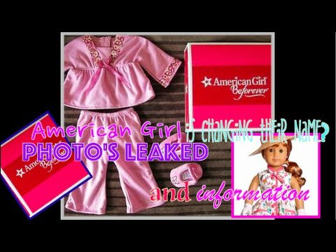 American Girl Is Changing Their Name And More?!?! * Pictures And Info Leaked*