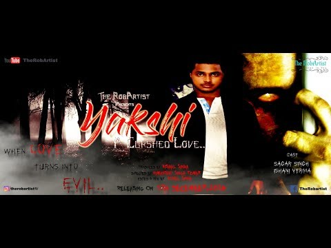 Yakshi -A Curshed Love | The Horror Movie | The RobArtist | Panaromic Activity | Real Horror Story