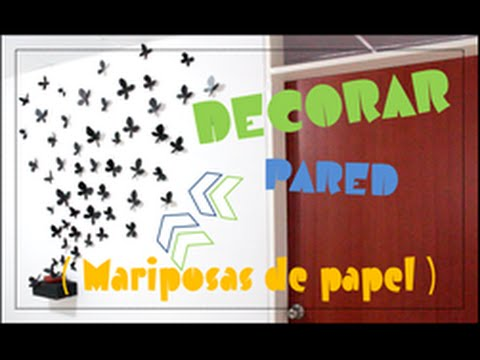 Vivi decorar pared mariposas de papel youtube - Papel para pared ...