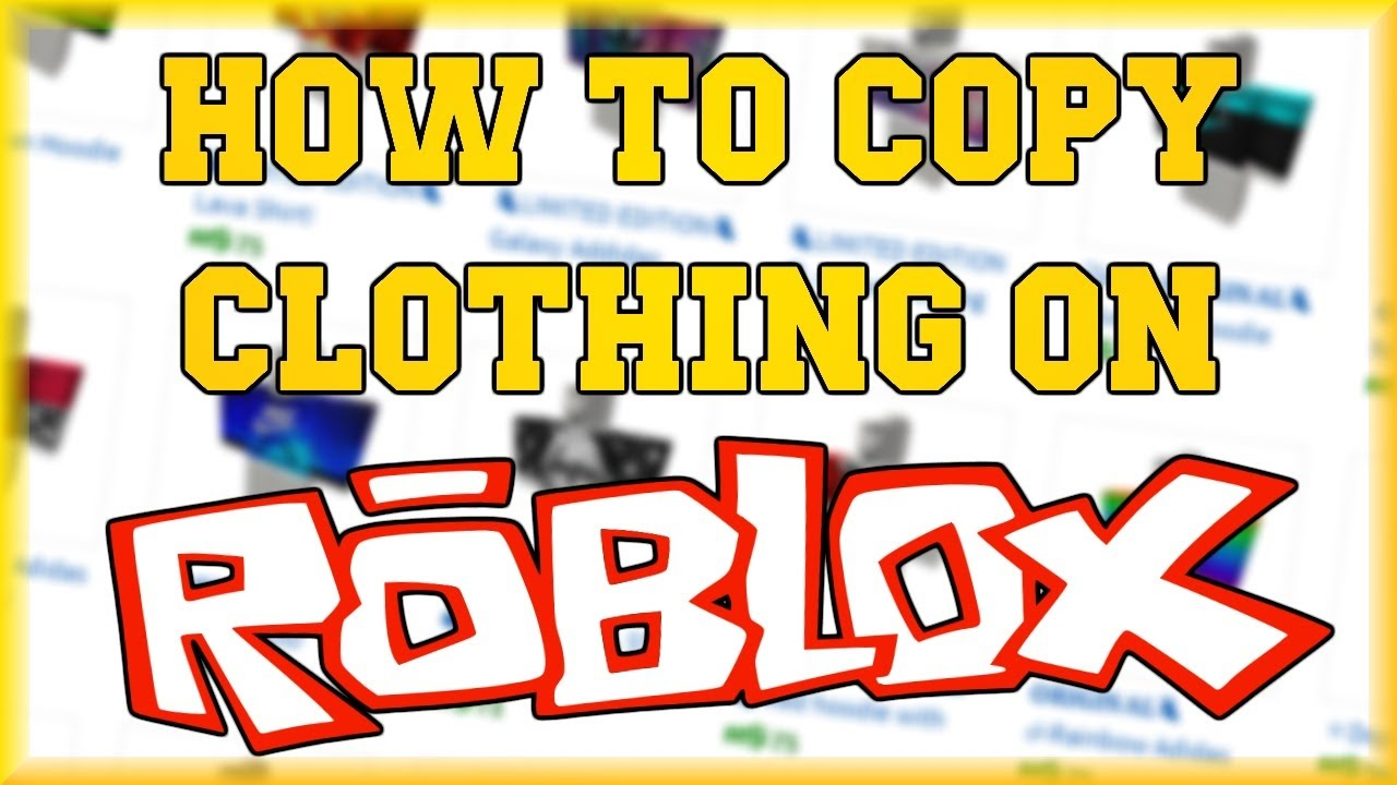 Roblox How To Copy Clothes Still Working 2017 Youtube