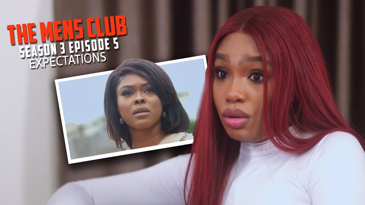 Download THE MEN'S CLUB / SEASON 3 / Episode 5 Expectations