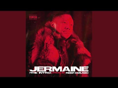 Jermaine (The Intro)