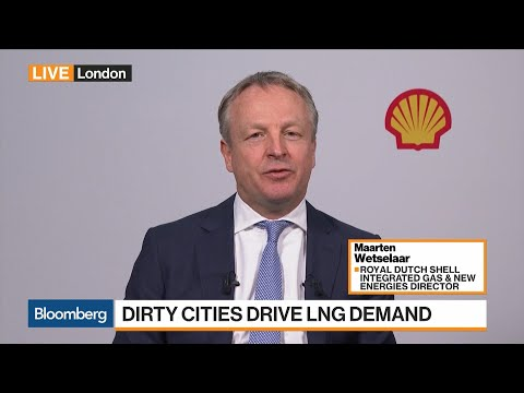 Royal Dutch Shell's Wetselaar Sees LNG Growth Accelerating in 2019
