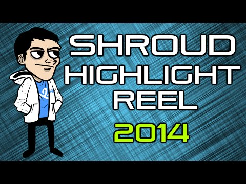 CS:GO - shroud 2014 HIGHLIGHT REEL [Twitch]