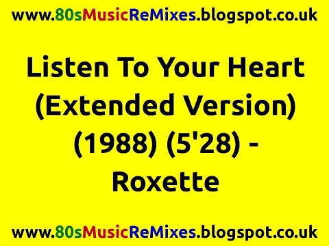 Listen To Your Heart Extended Version  Roxette  Best 80s Love Songs  80s Love Ballads