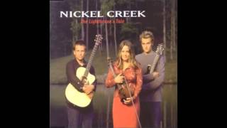 Nickel Creek - The Lighthouse