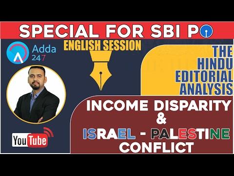 THE HINDU EDITORIAL DISCUSSION - INCOME DISPARITY & GAZA CONFLICT - 21th Feb SBI PO 2017