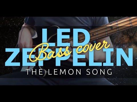 Led Zeppelin - The Lemon Song - Bass cover