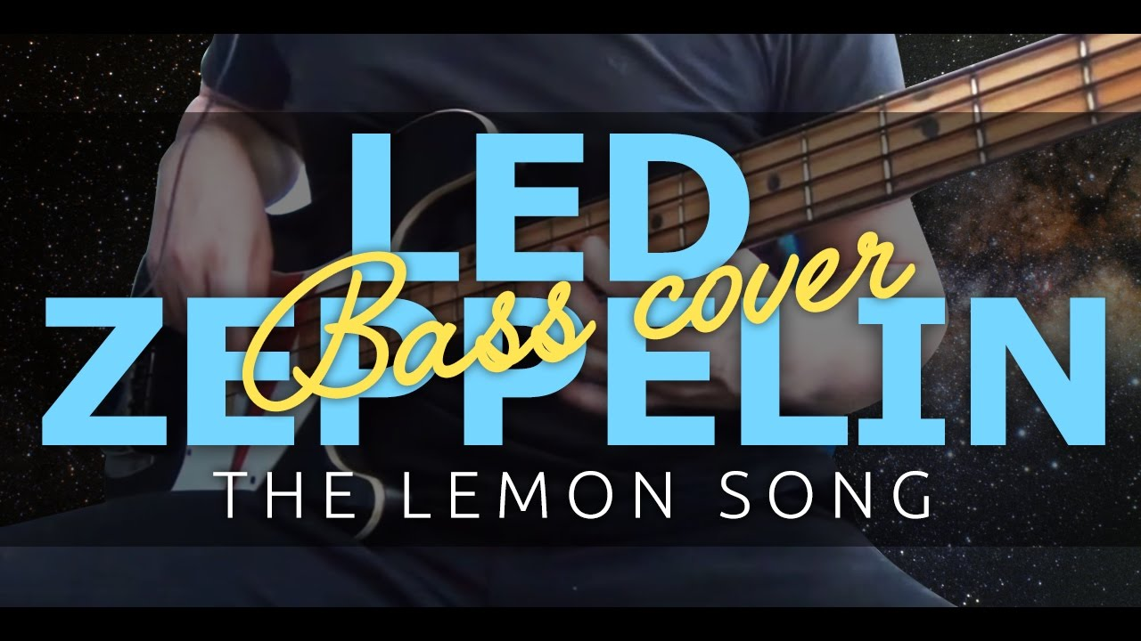 Led Zeppelin The Lemon Song : led zeppelin the lemon song bass cover youtube ~ Hamham.info Haus und Dekorationen
