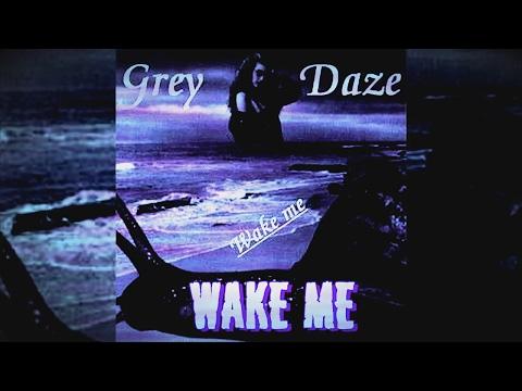 Grey Daze - Wake Me - Full/Teljes Album