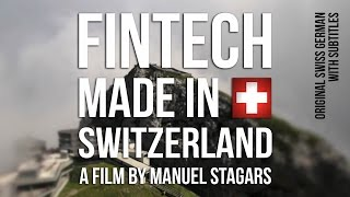 FinTech Made in Switzerland (2016) - Swiss German with English, German and Chinese subtitles