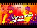 BRUCE LEE, THE MAN, THE FATHER (2017)