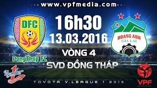 Dong Thap Cao Lanh vs Hoang Anh Gia Lai full match