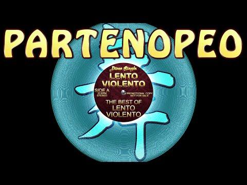 Lento Violento - Partenopeo (facimm'ammore) - Lento Violento classic