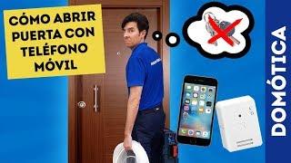Cómo abrir puerta con teléfono móvil | Control Pasivo