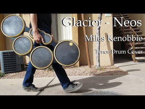 Glacier - Neos (Tenor Drum Cover)