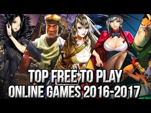 Top Best Free Online/MMO Games 2016~2017 | Upcoming Online/MMO Games You Can't Miss