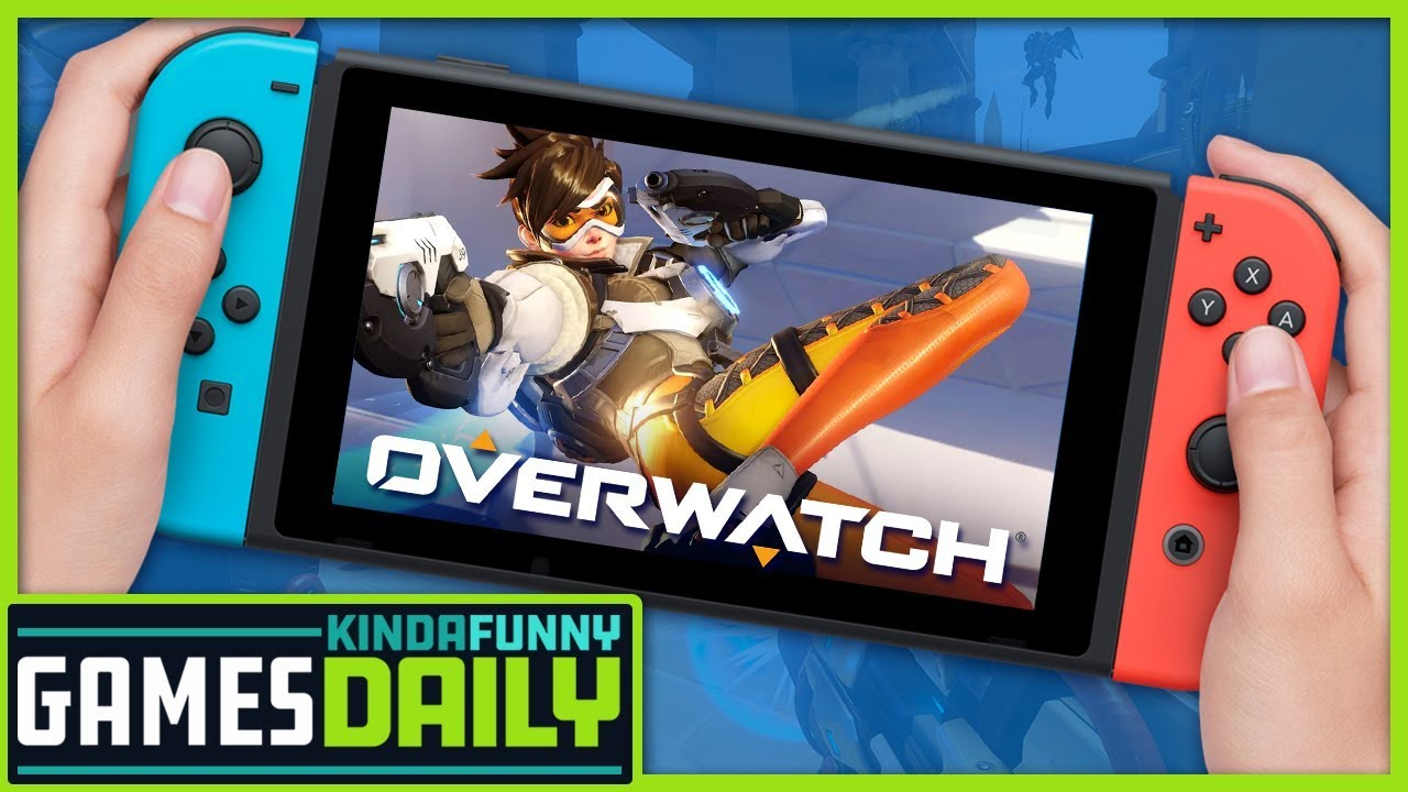 Overwatch Coming To Switch?! - Kinda Funny Games Daily 08 27 19