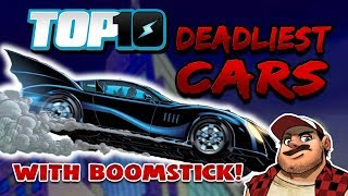 Top 10 Deadliest Cars w/ DEATH BATTLE'S Boomstick