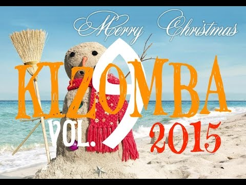 THE BEST OF KIZOMBA MERRY CHRISTMAS 2016 (TOP 10+3) VOL.9 1 ORA SPECIAL EDITION WINTER SELECTION hot
