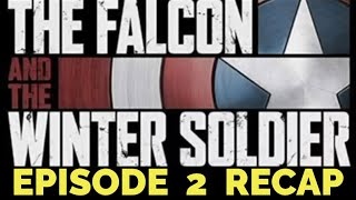 The Falcon And The Winter Soldier Season 1 Episode 2 The Star-Spangled Man Recap