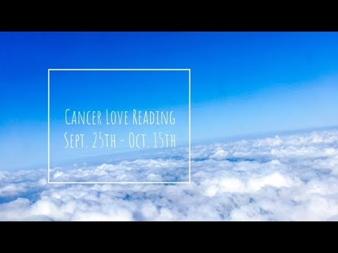 """Concentrate On Now,"" Cancer Love Readings Sept.25 to Oct.25"