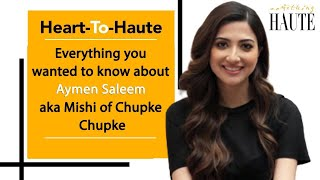 From Ivy League To Chupke Chupke: Everything You Wanted To Know About Aymen Saleem Aka Mishi