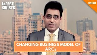 #Expert Shorts : How Asset Reconstruction Companies are seeing a structural shift