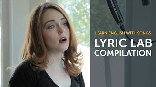 Learn English with Songs | English Music Compilation | Lyric Lab