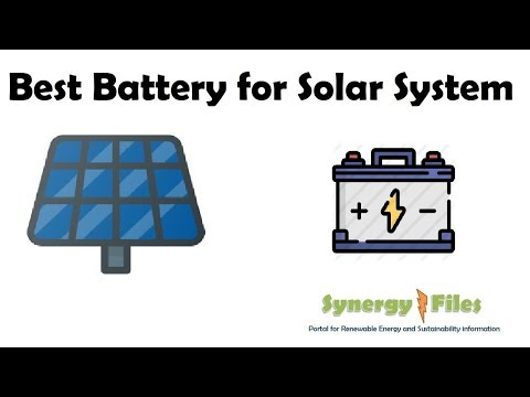 Best Battery for Solar PV systems